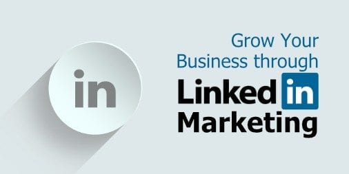 5 Linkedin Tools that Can Help Grow Your Business