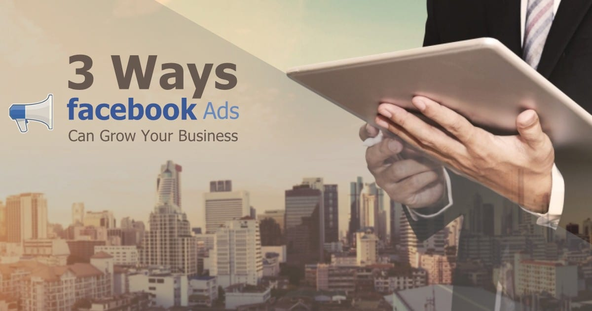 Ways Facebook Ads Can Boost Your Growth