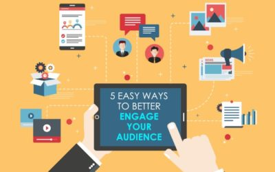 5 Easy Ways to Better Engage Your Audience