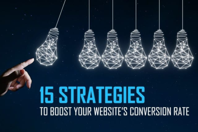 15 Strategies to Boost Your Website's Conversion Rate